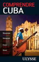 Comprendre Cuba   Lemieux, Hector