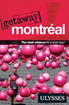 Getaway Montréal | Collective, Ulysses
