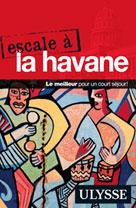 Escale à La Havane | Ulysse, Collectif