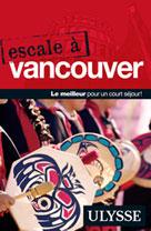 Escale à Vancouver | Ulysse, Collectif