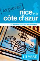 Explorez Nice et la Côte d'Azur | Ulysse, Collectif