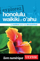 Explorez Honolulu, Waikiki et O'ahu | Ulysse, Collectif