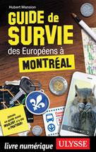 Guide de survie des Européens à Montréal | Mansion, Hubert