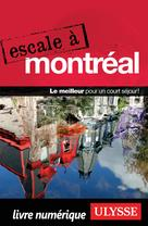 Escale à Montréal | Ulysse, Collectif