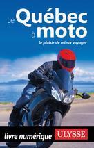 Le Québec à moto | Mongeau, Odile