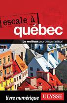 Escale à Québec | Ulysse, Collectif