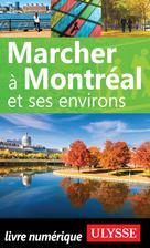 Marcher à Montréal et ses environs | Séguin, Yves