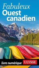 Fabuleux Ouest canadien | Chagnon, Isabelle