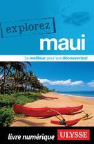 Explorez Maui | Ulysse, Collectif