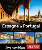 Espagne et Portugal - 50 itinéraires de rêve | Tours Chanteclerc, Tours Chanteclerc