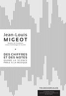 Des chiffres et des notes | Jean-Louis Migeot