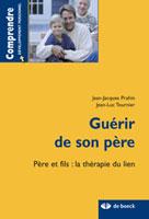Guérir de son père | Prahin, Jean-Jacques