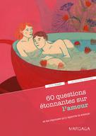 60 questions étonnantes sur l'amour | Olano, Marc