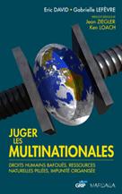 Juger les multinationales | David, Eric
