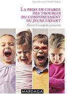 La prise en charge des troubles du comportement du jeune enfant | Collectif,