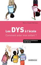 Les DYS à l'école | Béliveau, Marie-Claude