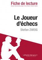 Le Joueur d'échecs de Stefan Zweig (Fiche de lecture) | , lePetitLitteraire.fr