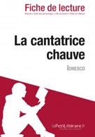 La cantatrice chauve de Eugène Ionesco (Fiche de lecture)   , lePetitLitteraire.fr