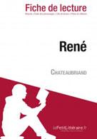 René de Chateaubriand (Fiche de lecture)   , lePetitLitteraire.fr