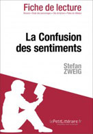 La Confusion des sentiments de Stefan Zweig (Fiche de lecture) | , lePetitLitteraire.fr