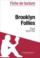 Brooklyn Follies de Paul Auster (Fiche de lecture) | , lePetitLitteraire.fr