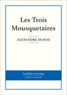 Les Trois Mousquetaires | Dumas, Alexandre