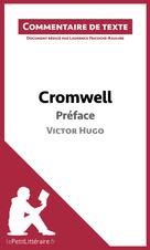Cromwell de Victor Hugo - Préface   Tricoche-Rauline, Laurence