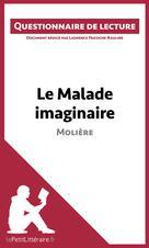 Le Malade imaginaire de Molière | Tricoche-Rauline, Laurence