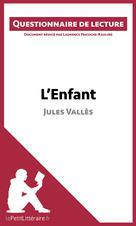 L'Enfant de Jules Vallès | Tricoche-Rauline, Laurence