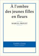 À l'ombre des jeunes filles en fleurs | Proust, Marcel