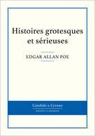 Histoires grotesques et sérieuses | Poe, Edgar Allan