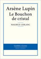 Le Bouchon de cristal | Leblanc, Maurice