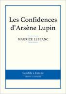 Les Confidences d'Arsène Lupin | Leblanc, Maurice