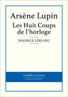 Les Huit Coups de l'horloge | Leblanc, Maurice