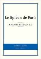 Le Spleen de Paris | Baudelaire, Charles