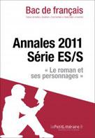 Bac de français 2011 - Annales série ES/S (Corrigé)   , lePetitLitteraire.fr