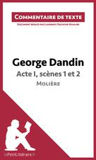 George Dandin de Molière - Acte I, scènes 1 et 2 | Tricoche-Rauline, Laurence