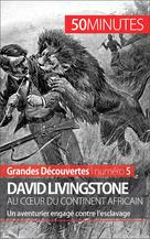 David Livingstone au c�?ur du continent africain | Lorang, Julie