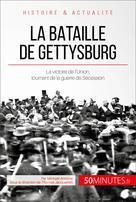 La bataille de Gettysburg   Antoine, Michaël