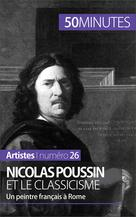 Nicolas Poussin et le classicisme   Guitonneau, Mathieu