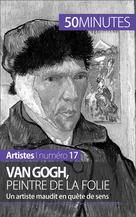 Van Gogh, peintre de la folie | Reynold de Seresin, Eliane