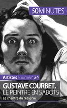 Gustave Courbet, le peintre en sabots | Reynold de Seresin, Eliane