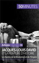 Jacques-Louis David et la peinture d'histoire | Reynold de Seresin, Eliane