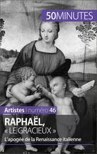 Raphaël, « le gracieux »   Muller, Céline