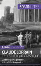 Claude Lorrain et l'esthétique classique   Sgalbiero, Tatiana