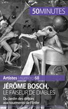 Jérôme Bosch, le faiseur de diables | Jacquemin, Thomas