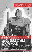 La guerre civile espagnole, berceau du franquisme   Nafilyan, Hadrien