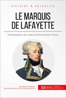 Le marquis de Lafayette   Nafilyan, Hadrien