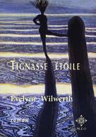 Tignasse étoile | Wilwerth, Evelyne