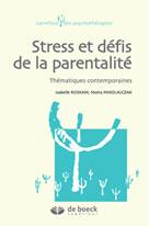 Stress et défis de la parentalité | Mikolajczak, Moïra